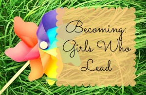Girls Who Lead