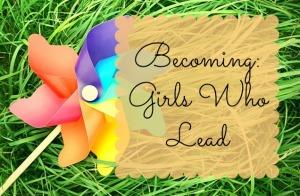 Girls Who Lead